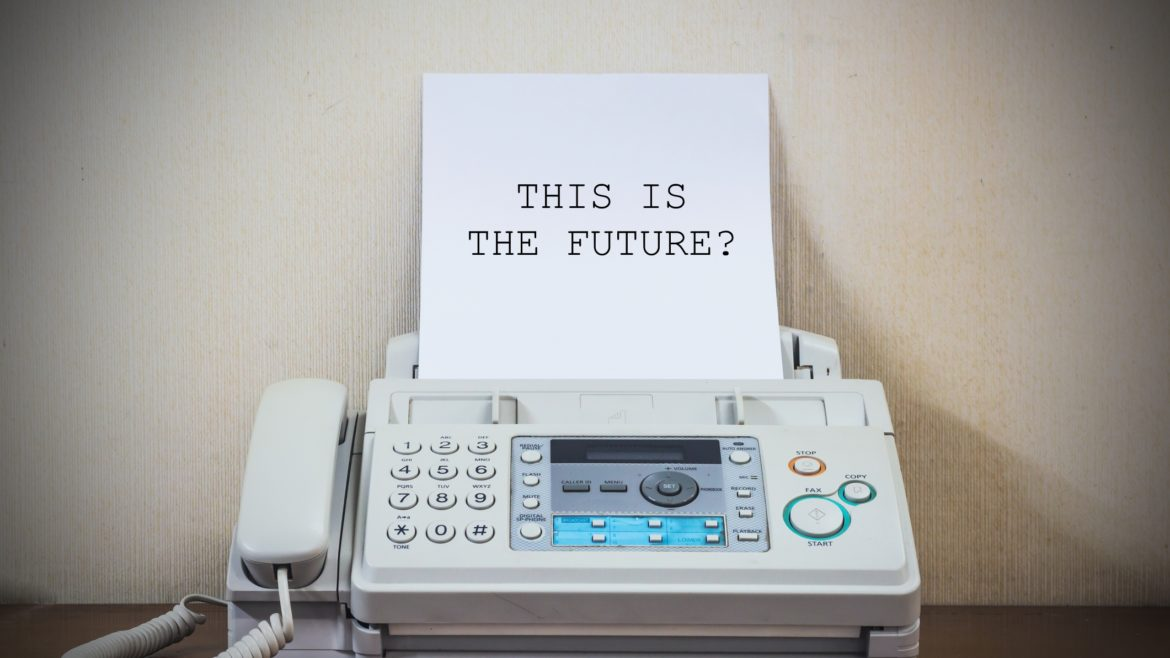 Why Not Send a Fax?