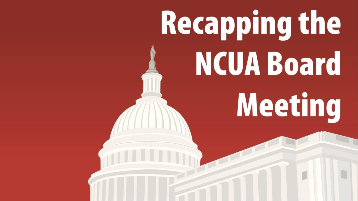 Recapping the July NCUA Board Meeting