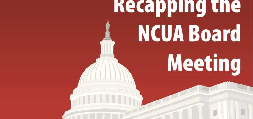Recapping the May 2020 NCUA Board Meeting